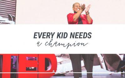 Every Kid Needs a Champion